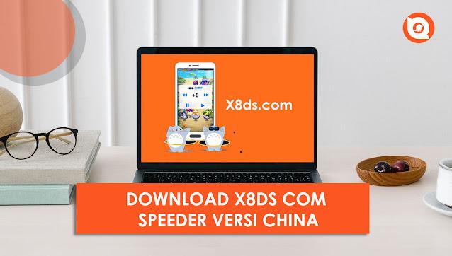 X8ds com speeder apk versi china