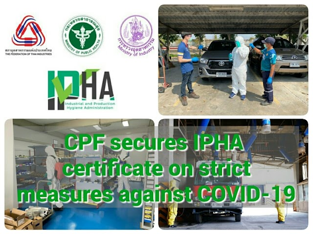 CPF secures IPHA certificate on strict measures against COVID-19