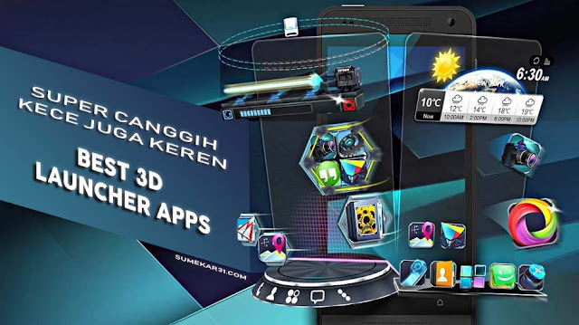 Top Best 3D Launcher Apps for Android Now