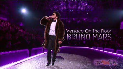 Lirik Lagu Versace On The Floor Bruno Mars Terjemahan