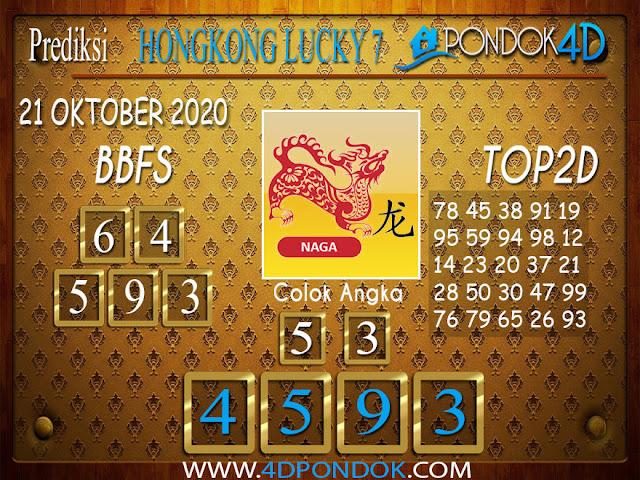Prediksi Togel HONGKONG LUCKY 7 PONDOK4D 21 OKTOBER 2020