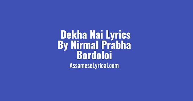Dekha Nai Lyrics