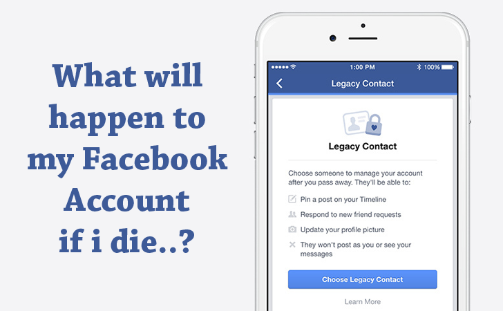 Facebook Legacy Contact — Control What Happens to Your Account When You Die