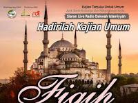 Hadirilah Kajian Umum Fiqih Ramadhan 21 Mei 2017 di Masjid An Nur Malang