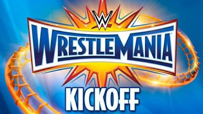 WWE WrestleMania 33 2017 Kickoff