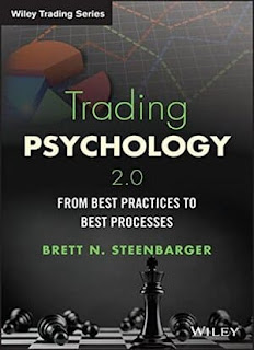 Trading Psychology 2.0 From Best Practices to Best Processes (Wiley Trading)