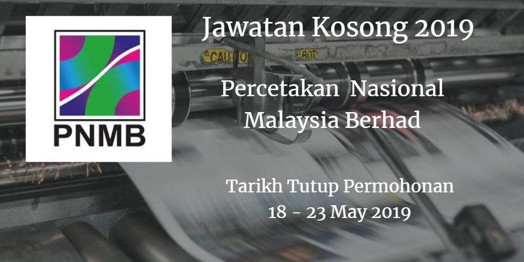 Jawatan Kosong PNMB 18 - 23 May 2019