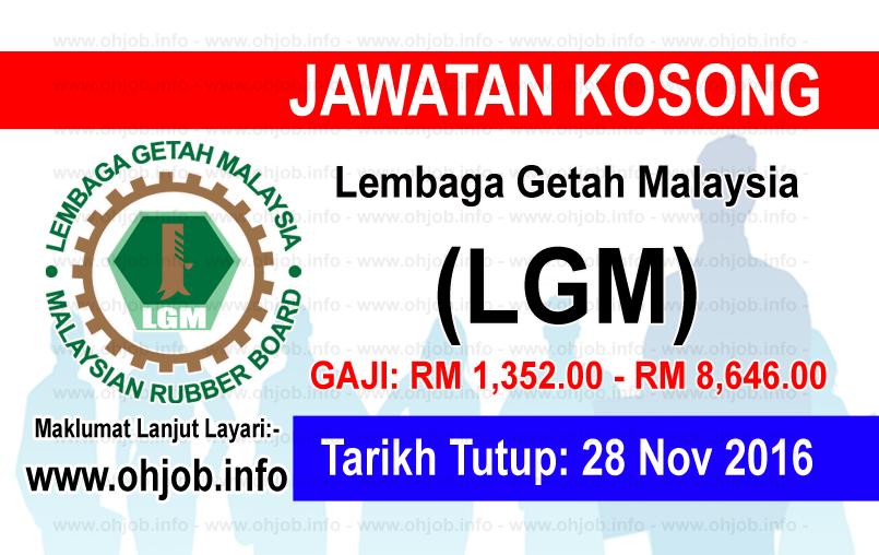 Jawatan Kerja Kosong Lembaga Getah Malaysia (LGM) logo www.ohjob.info november 2016