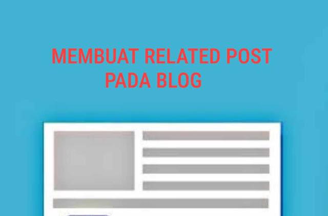 Membuat Related Post Pada Blog