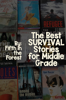 """Image of covers of upper elementary novels. Title reads """"The Best SURVIVAL Stories for Middle Grades by: Fifth in the Forest"""""""