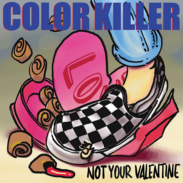 "Color Killer stream new song ""Not Your Valentine"""