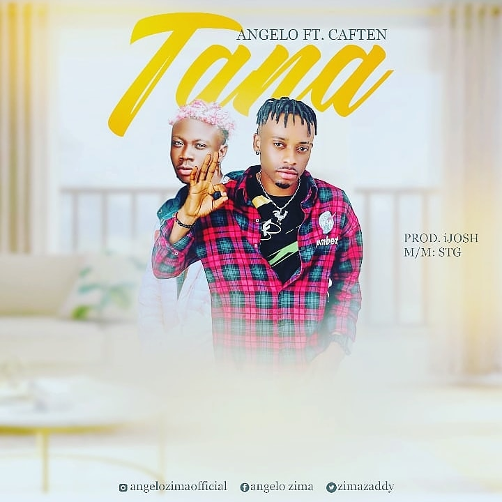 "Angelo – ""Tana"" ft. Caften #Arewapublisize"