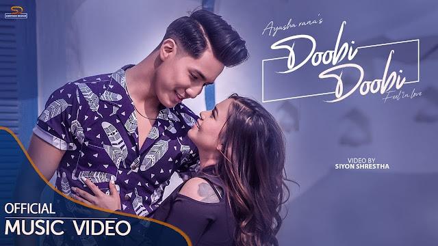 Doobi Doobi   Official MV   Ayasha Rana   Rikesh Gurung Keys   Ft. Kunsang Bomjan