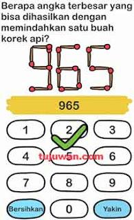 berapa angka terbesar yang bisa dihasilkan dengan memindahkan satu buah korek api? Brain Out