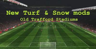 New Turf & Snow mods Old Trafford