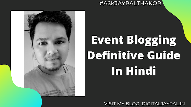 Podcast: Event Blogging Kya Hai? | Ep. #019