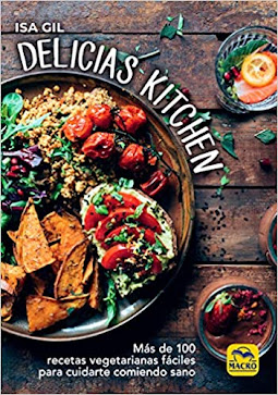 Portada del libro Delicias Kitchen de Isa Gil. Muestra un apetitoso bowl vegano.
