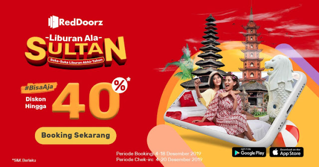 liburan dengan promo sultan reddoorz