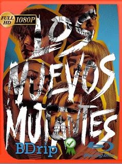Los nuevos mutantes (The New Mutants) (2020) BDRip [1080p] Latino [GoogleDrive] SilvestreHD