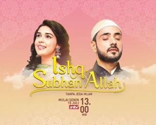 Sinopsis Ishq Subhan Allah ANTV Episode 79