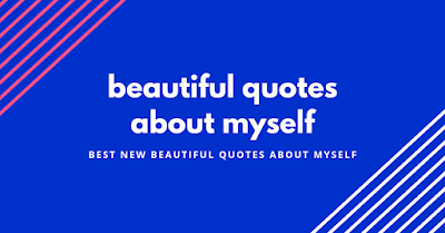 beautiful quotes about myself