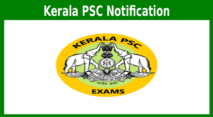 Kerala PSC Notification 2019