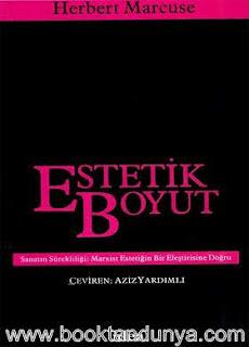 Herbert Marcuse - Estetik Boyut