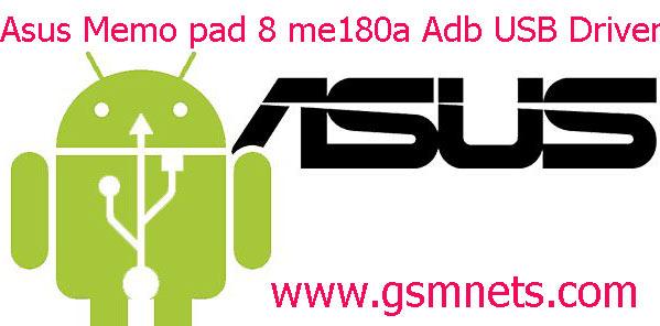 Asus Memo pad 8 me180a Adb USB Driver Download