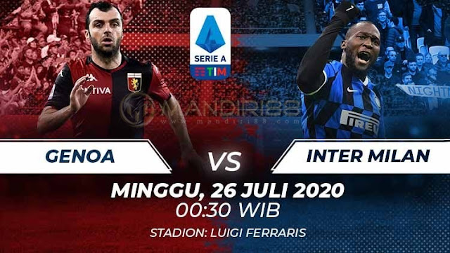Prediksi Genoa Vs Inter Milan, Minggu 26 Juli 2020 Pukul 00.30 WIB @ RCTI