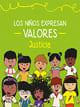 Los niños Expresan Valores, Justicia Preescolar Ciclo Escolar 2020-2021
