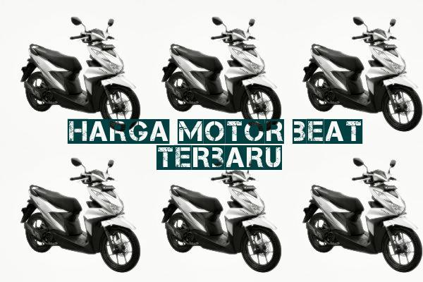 harga motor beat terbaru lengkap