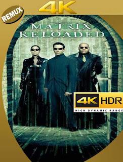 Matrix Reloaded [2003]4K REMUX 2160p UHD [HDR] Latino [GoogleDrive]