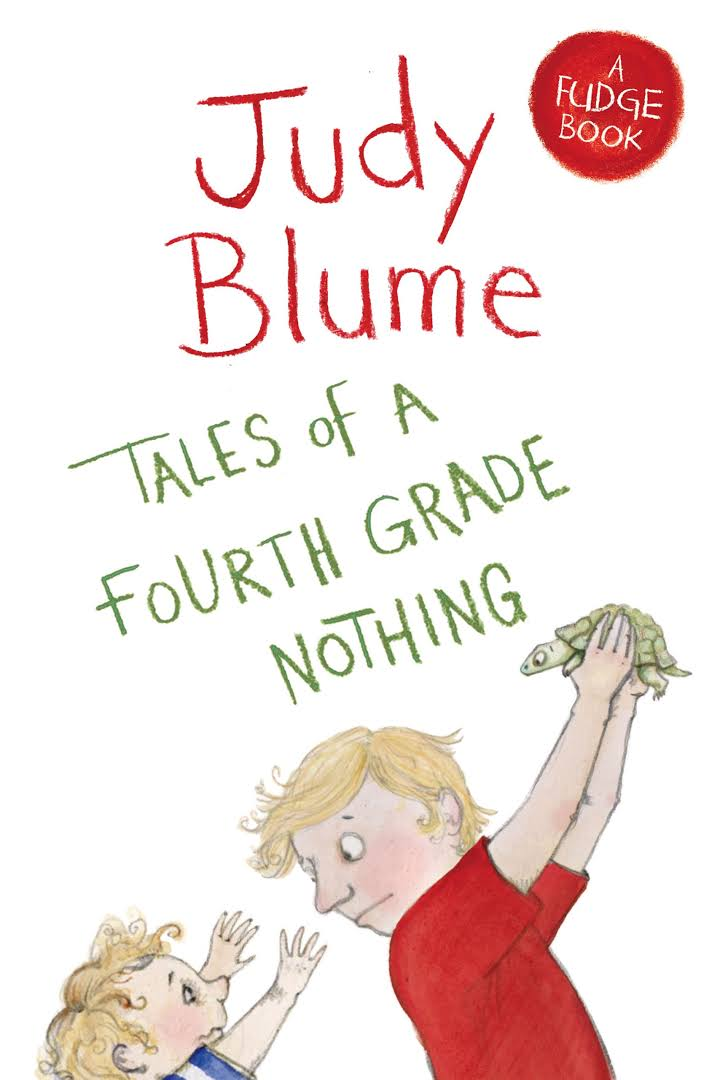 Tales of a Fourth Grade Nothing Novel by Judy Blume