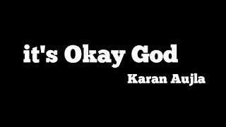 It's Okay God  Whatsapp Status