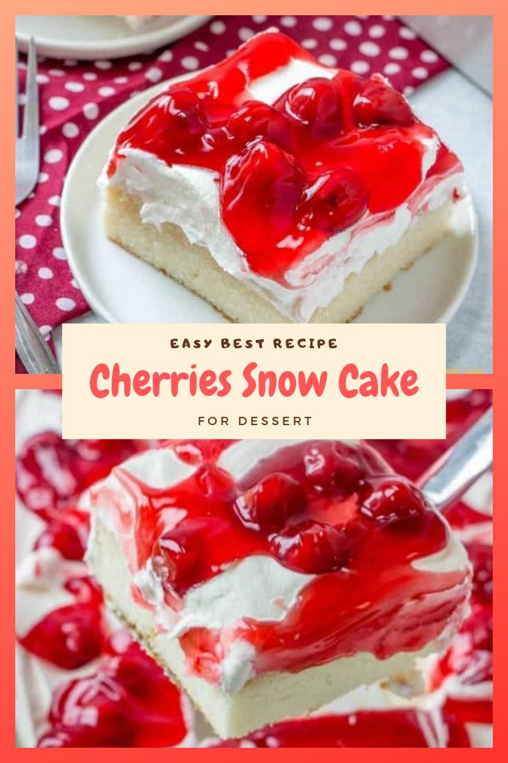 Easy Best Cherries Snow Cake For Dessert