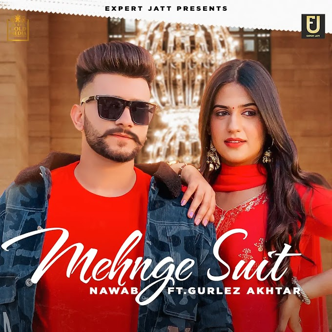 महँगा सूट Mehnge Suit Hindi Lyrics – Nawab & Gurlez Akhtar