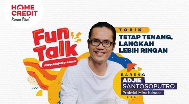 Fun Talk Bareng Adjie Santosoputro