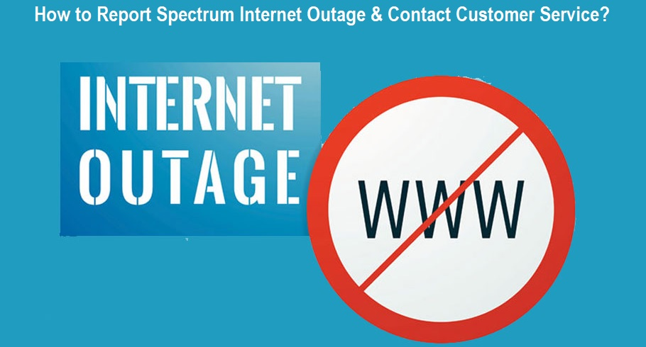Report Spectrum Internet Outage