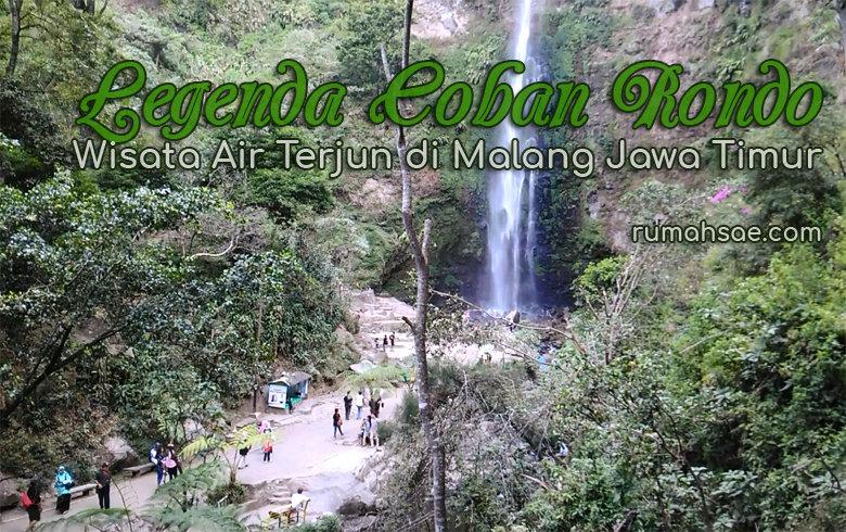 Legenda Coban Rondo, Wisata Air Terjun di Malang Jawa Timur