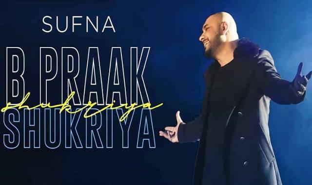 Shukriya Lyrics in Hindi-B Praak