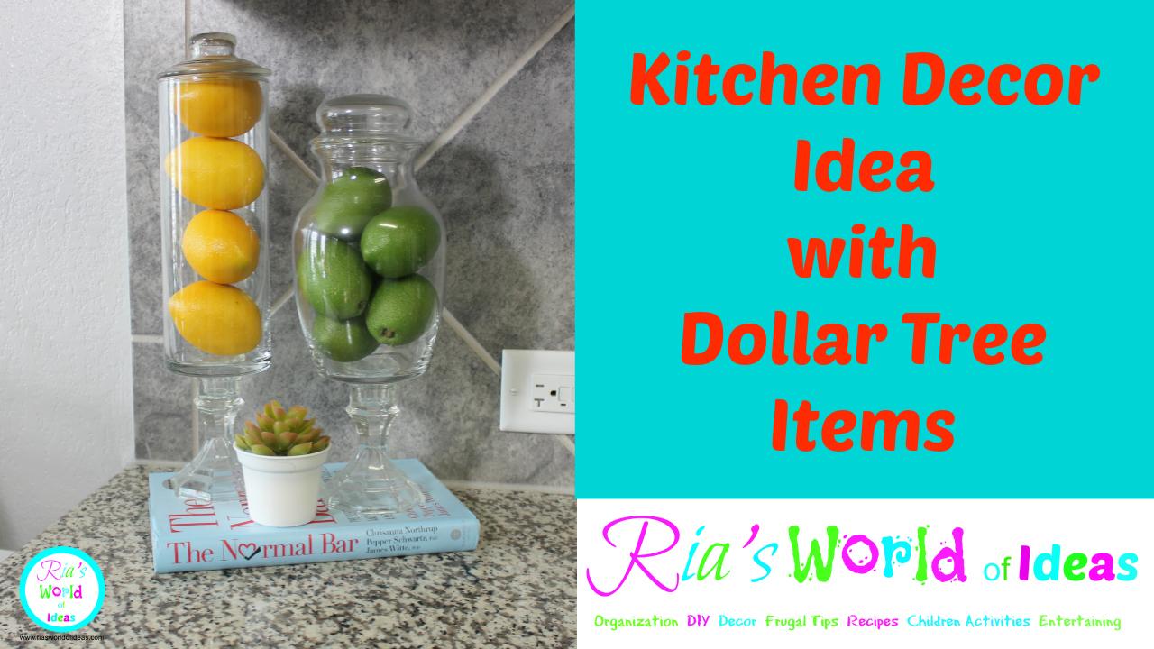 Ria\'s World of Ideas: Kitchen Decor Idea with Dollar Tree Items