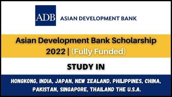 Asian Development Bank Scholarship