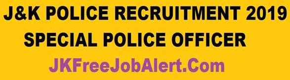 JK Police *Special Police Officers (SPOs) Recruitment 2019 - Poonch District