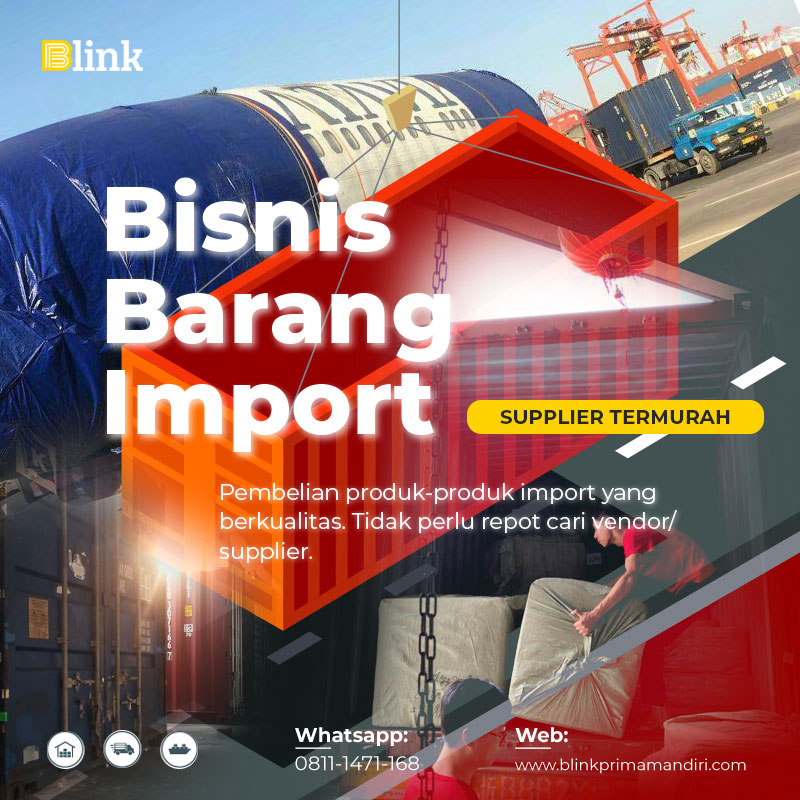 Bisnis Barang Impor dengan Supplier Pabrik China Termurah