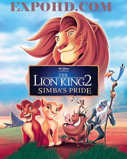 The Lion King 2 Simba's Pride 1998 Full Movie Dual Audio 480p | 720p | Esub 1.1Gb
