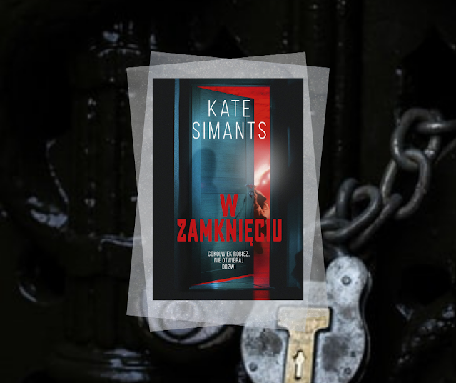 #515. W zamknięciu | Kate Simants
