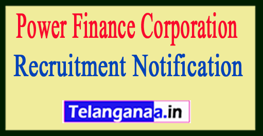 Power Finance Corporation PFC Recruitment Notification