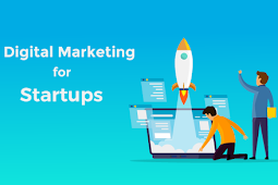 WHY DIGITAL MARKETING IS IMPORTANT FOR STARTUPS?