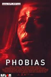 فيلم Phobias 2021 مترجم اون لاين