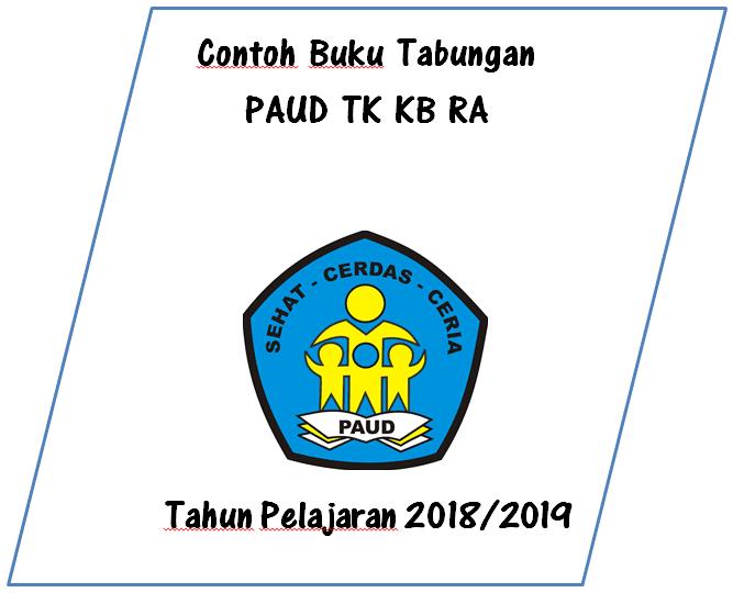Contoh Format Buku Tabungan Paud Tk Kb Ra Tahun Pelajaran 2018 2019